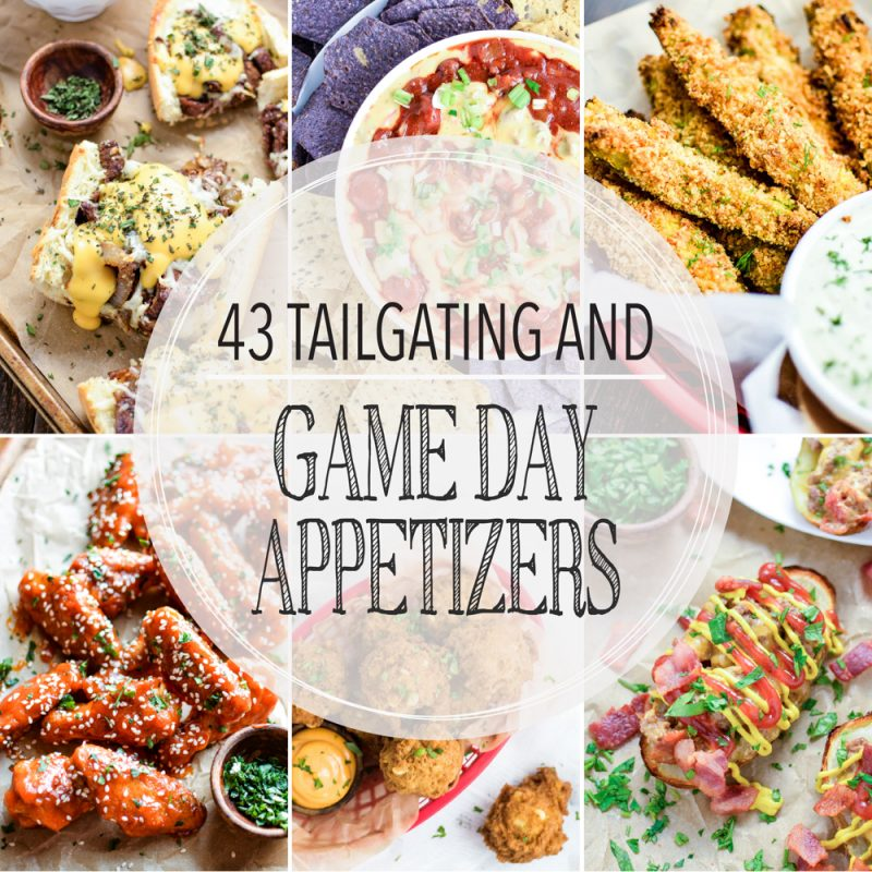 43 Tailgating and Game Day Appetizers