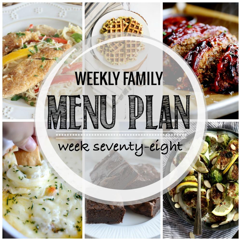 Weekly Family Menu Plan – Week Seventy-Eight