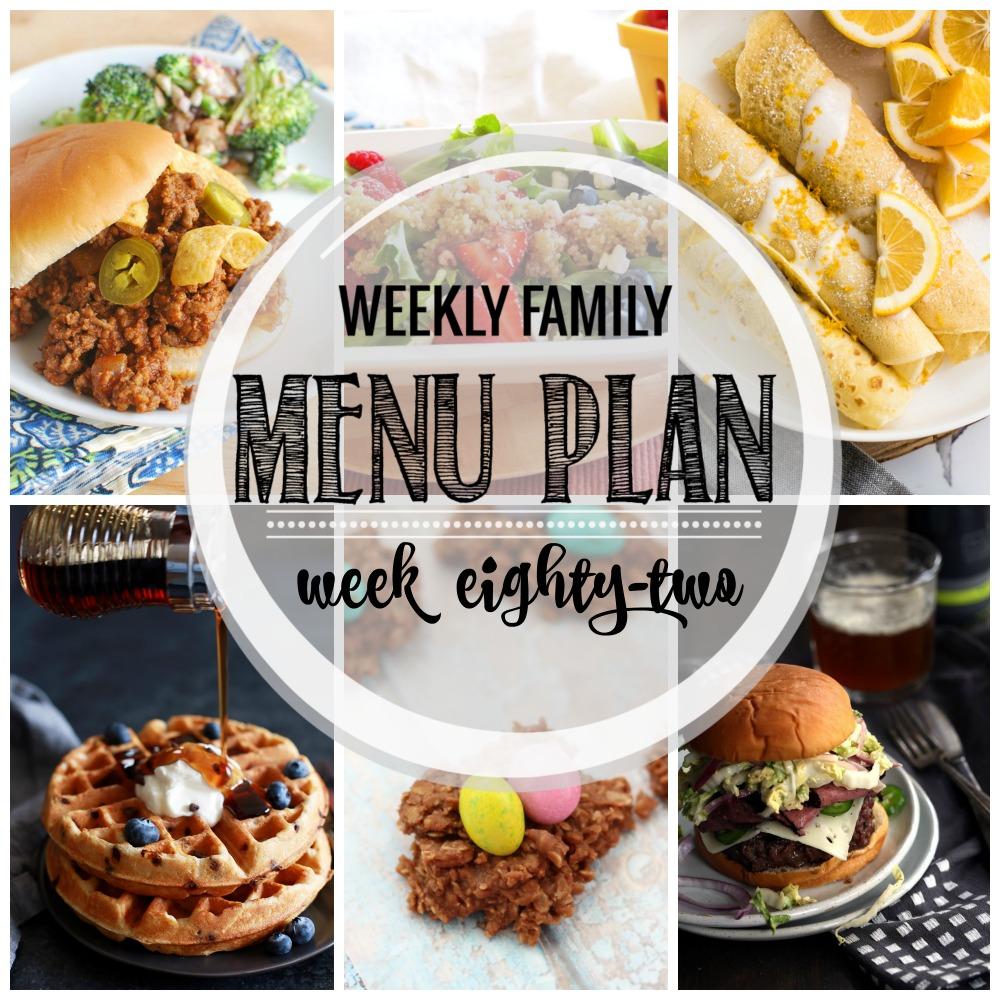 Weekly Family Menu Plan – Week Eighty-Two