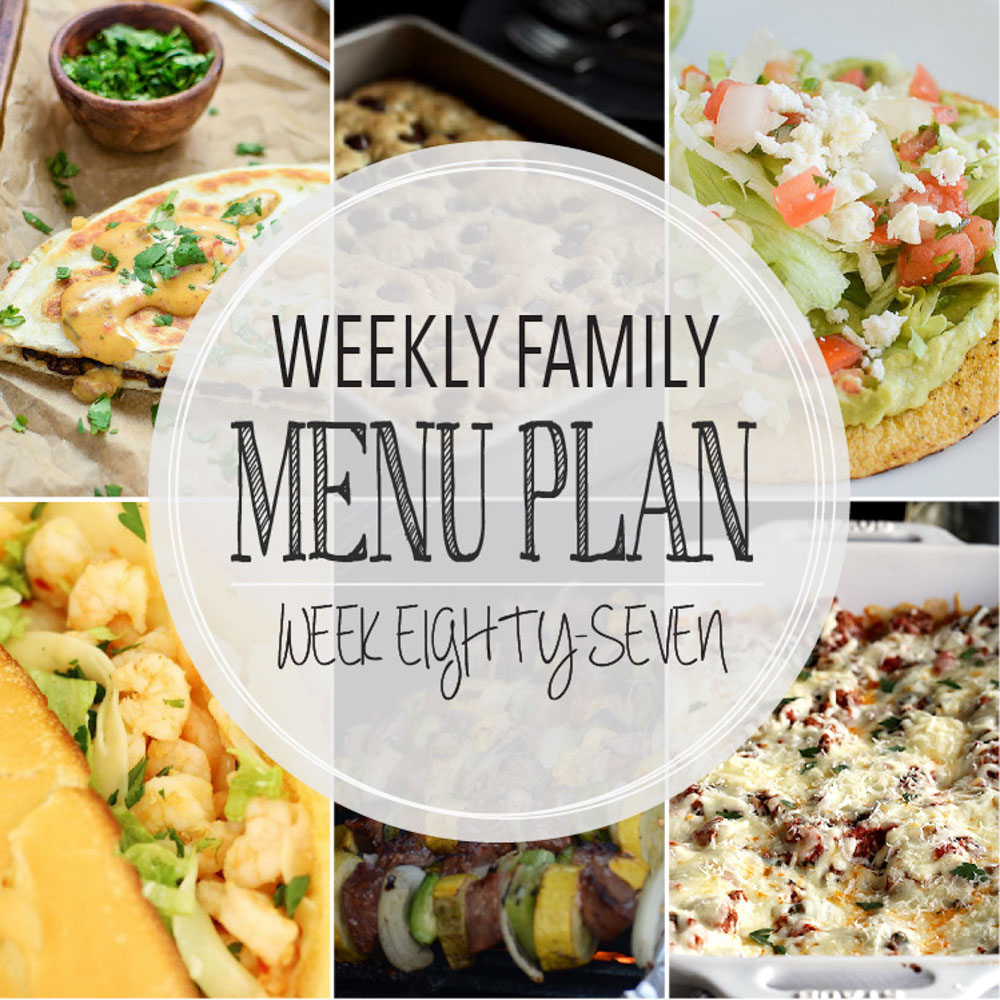 Weekly Family Menu Plan – Week Eighty-Seven