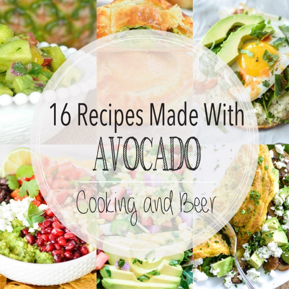 16 Recipes Made with Avocado