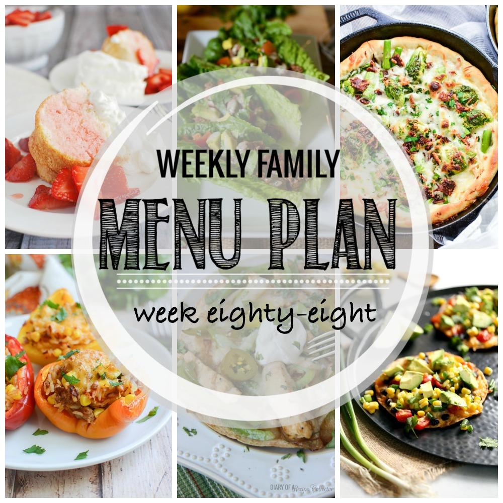 Weekly Family Menu Plan – Week Eighty-Eight