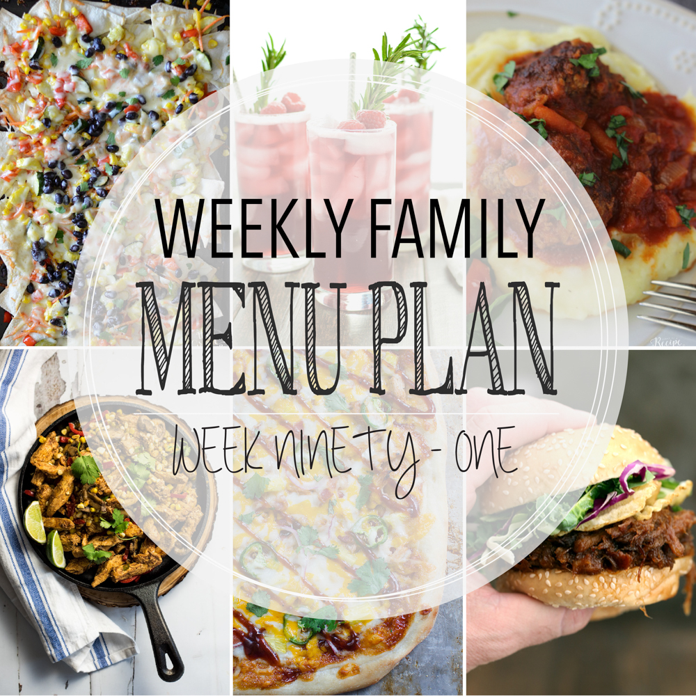 Weekly Family Menu Plan – Week Ninety-One