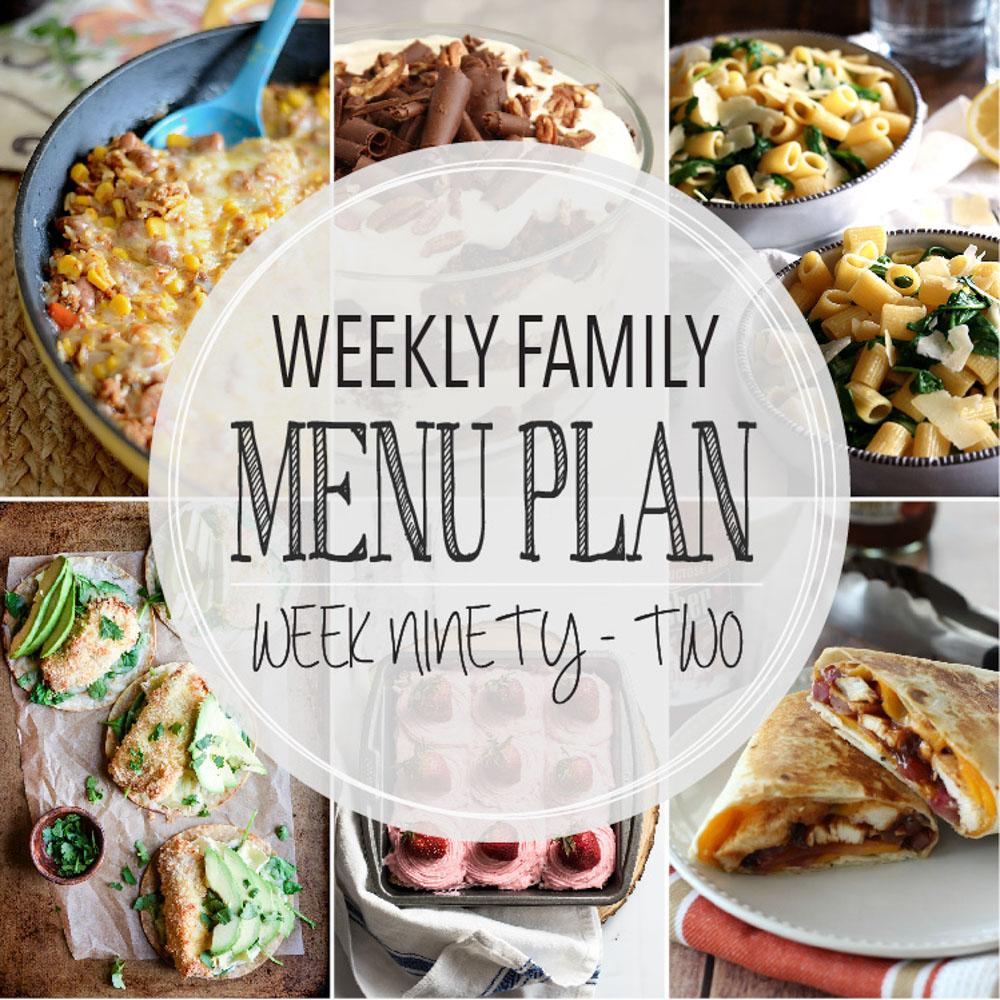 Weekly Family Menu Plan – Week Ninety-Two